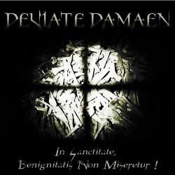Deviate Damaen - In Sanctitate, Benignitatis Non Miseretur! - CD