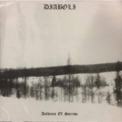 Diaboli - Anthems of sorrow - LP