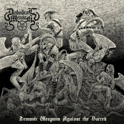 Diabolical Messiah - Demonic Weapons Against The Sacred - CD