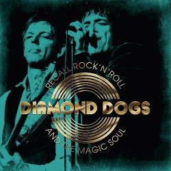 Diamond Dogs - Rock 'N Roll And The Magic Soul - LP COLOURED