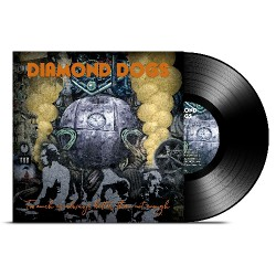 Diamond Dogs - Too Much Is Always Better Than Not Enough - LP