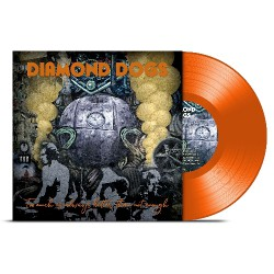 Diamond Dogs - Too Much Is Always Better Than Not Enough - LP COLOURED