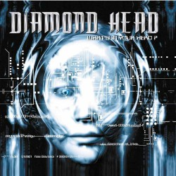 Diamond Head - What's In Your Head? - CD