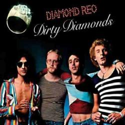 Diamond Reo - Dirty Diamonds - CD