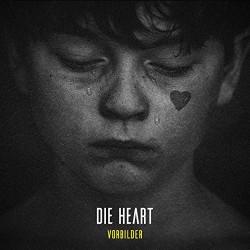 Die Heart - Vorbilder - CD