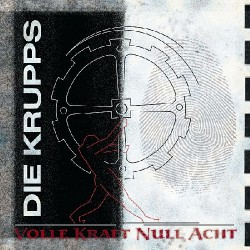 Die Krupps - Volle Kraft Null Acht - CD DIGIPAK