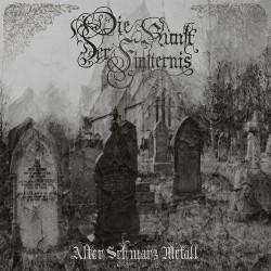 Die Kunst Der Finsternis - Alte Schwarz Metall - LP