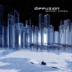 Diffuzion - Winter Cities - CD