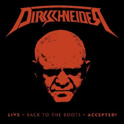 Dirkschneider - Live - Back To The Roots - Accepted ! - BLU-RAY + 2CD DIGIPAK