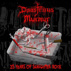 Disastrous Murmur - 25 Years Of Slaughter Rock - LP