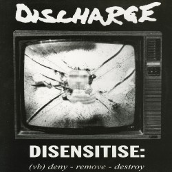 Discharge - Disensitise - CD