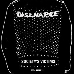 Discharge - Society's Victims - Volume 1 - DOUBLE LP Gatefold