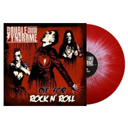 Double Crush Syndrome - Die For Rock N' Roll - LP Gatefold Coloured