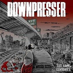 Downpresser - The Long Goodbye - LP Gatefold