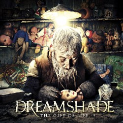 Dreamshade - The Gift of Life - CD