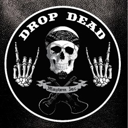Drop Dead - Mayhem Inc. - CD