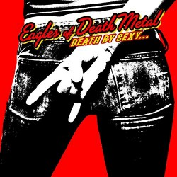 Eagles Of Death Metal - Death By Sexy... - CD
