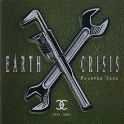 Earth Crisis - Forever True : 1991 - 2001 - CD