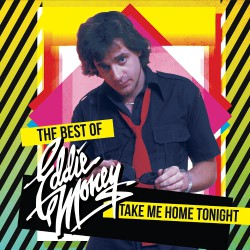 Eddie Money - Take Me Home Tonight - The Best Of - LP COLOURED