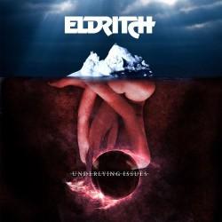 Eldritch - Underlying Issues - CD DIGIPAK