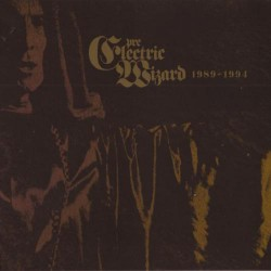 Electric Wizard - Pre-Electric Wizards 1989-1994 - CD DIGIPAK
