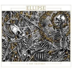 Ellipse - A Nos Traîtres - CD DIGIPAK