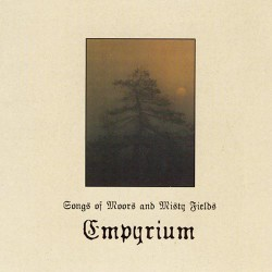 Empyrium - Songs Of Moors And Misty Fields - CD DIGIPAK