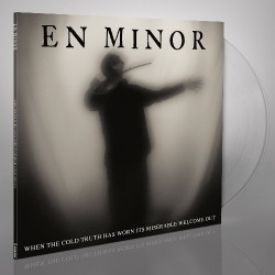 En Minor - When The Cold Truth Has Worn Its Miserable Welcome Out - LP Gatefold Coloured + Digital