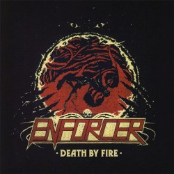 Enforcer - Death By Fire - CD DIGIPAK