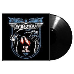 Enforcer - Live By Fire - LP
