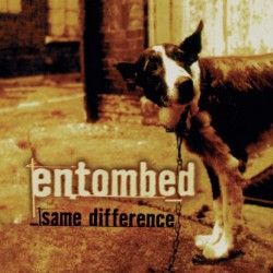 Entombed - Same Difference - 2CD DIGIBOOK