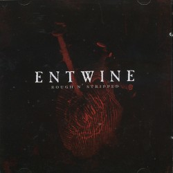 Entwine - Rough n' Stripped - DOUBLE CD