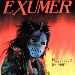 """Exumer - Possessed By Fire - LP COLOURED + 7"""""""