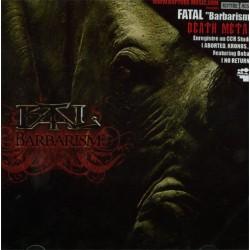 Fatal - Barbarism - CD