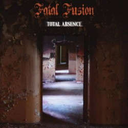Fatal Fusion - Total Absence - CD