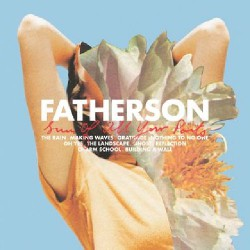 Fatherson - Sum Of All Your Parts - LP