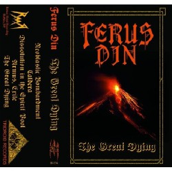 Ferus Din - The Great Dying - CASSETTE