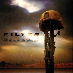 Filter - Anthems for the Damned - CD