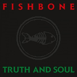 Fishbone - Truth And Soul - LP