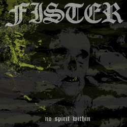 Fister - No Spirit Within - CD SLIPCASE