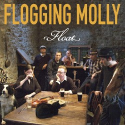 Flogging Molly - Float - LP Gatefold