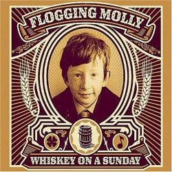 Flogging Molly - Whiskey on a Sunday - CD + DVD