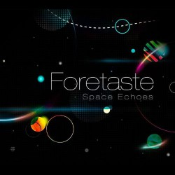 Foretaste - Space Echoes - CD DIGISLEEVE