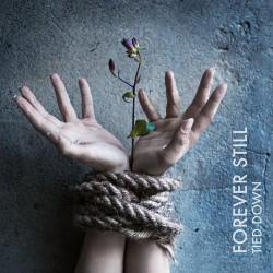Forever Still - Tied Down - CD