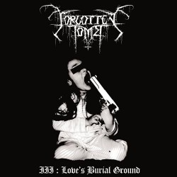 Forgotten Tomb - III : Love's Burial Ground - CD DIGIPAK
