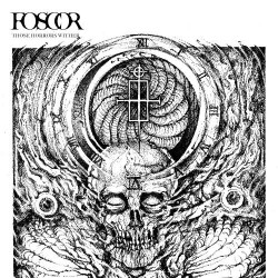 Foscor - Those Horrors Wither - LP Gatefold