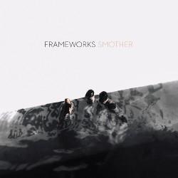 Frameworks - Smother - CASSETTE