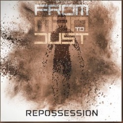 From Man To Dust - Repossession - CD DIGIPAK