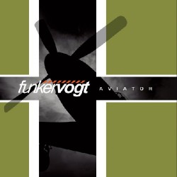 Funker Vogt - Aviator LTD Edition - CD + DVD Digipak