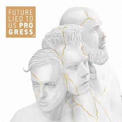 Future Lied To Us - Progress - CD EP DIGIPAK